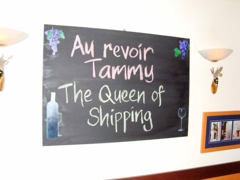 Chalk sign with Au Revoir Tammy the Queen of Shipping